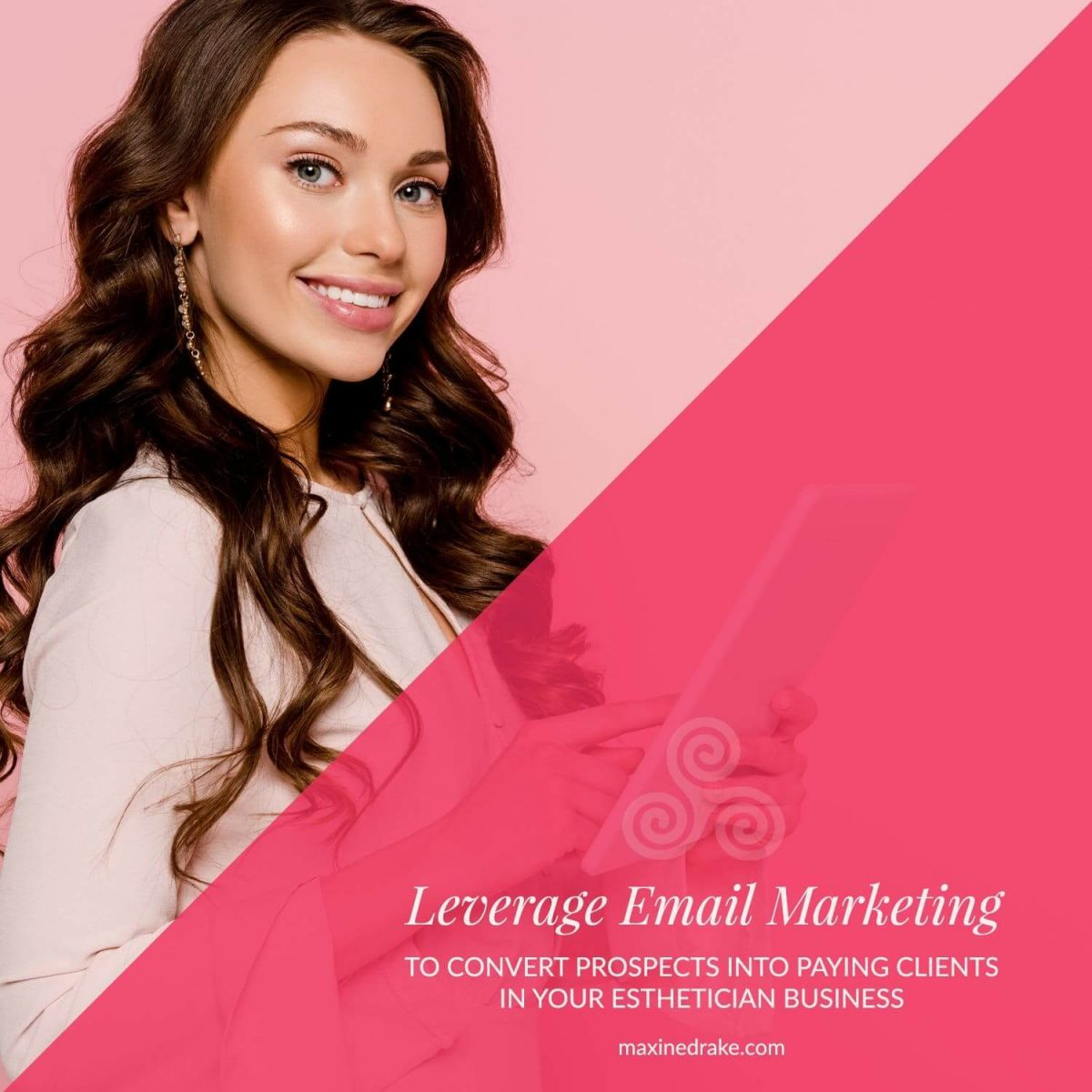 Leverage email marketing to convert prospects into paying clients in your esthetician business