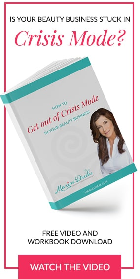 IS YOUR BEAUTY BUSINESS STUCK IN CRISIS MODE