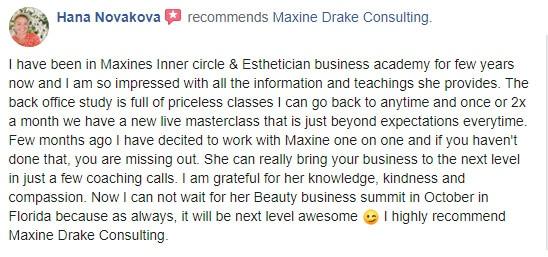 Hana Novakova testimonial for Maxine Drake esthetician coach