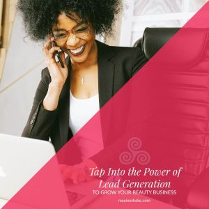 lead generation for your beauty business