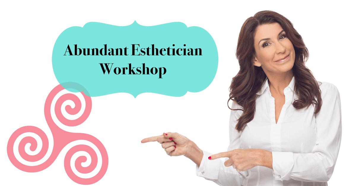 esthetician workshop