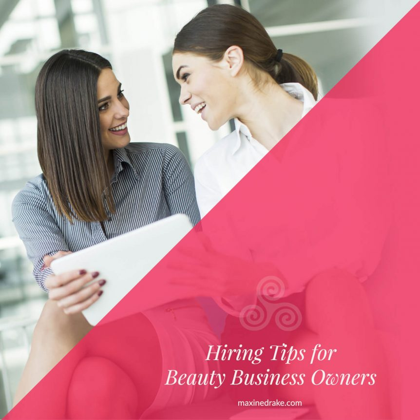 hiring tips for beauty business owners
