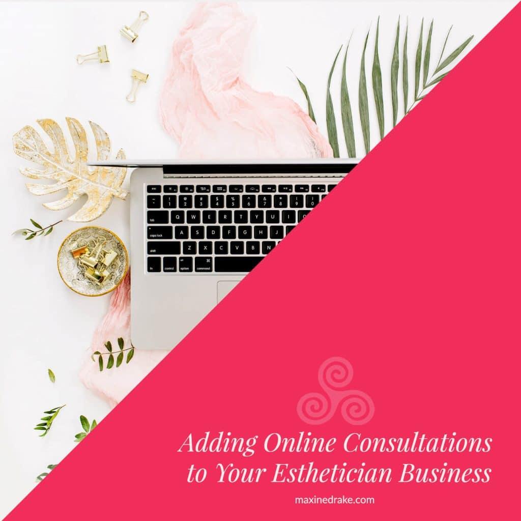 online consultations esthetician