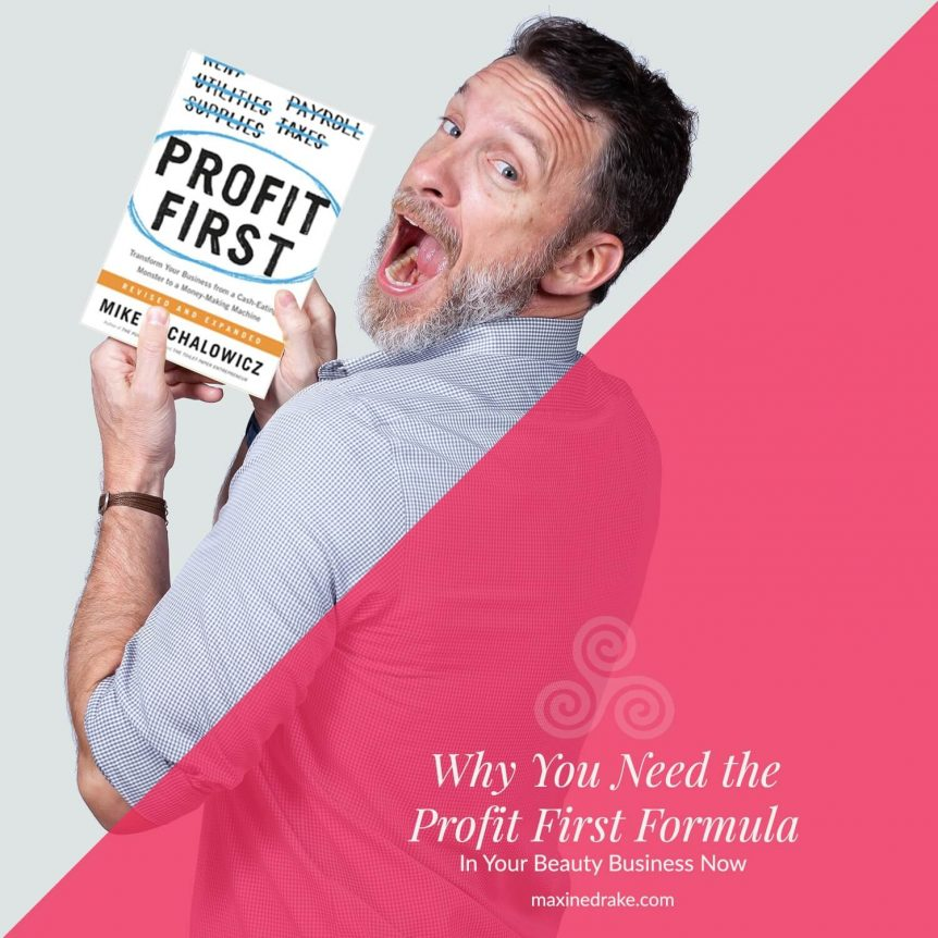 Why You Need Profit First in Your Beauty Business